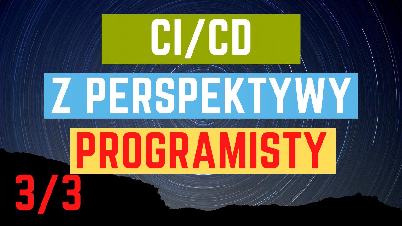 CI_CD Z perspektywy deva