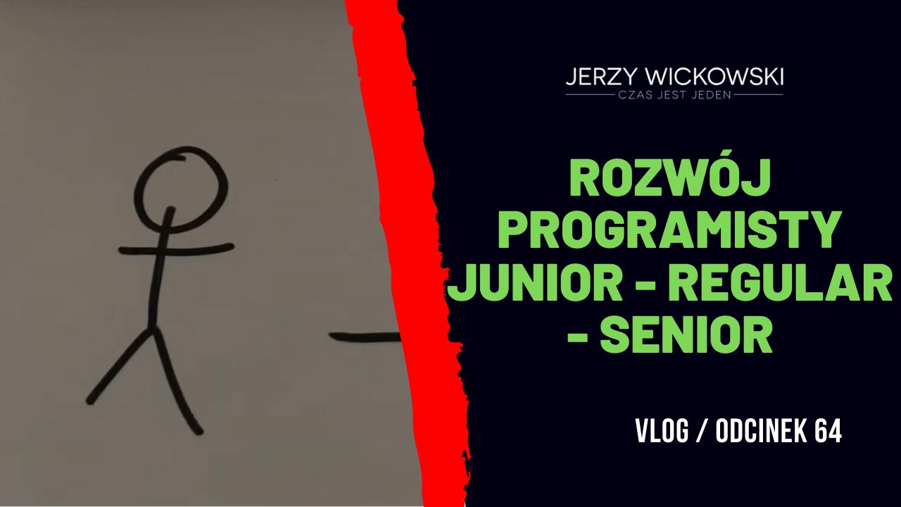Rozwój programisty Junior - Regular - Senior