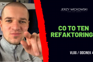 co to jest refactoring